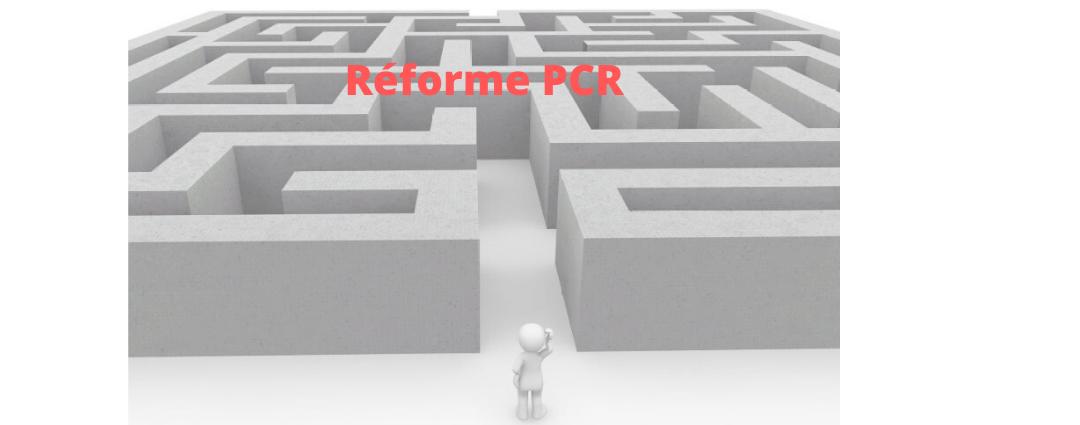 Réforme PCR